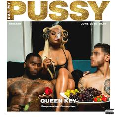 "Queen Key's ""Eat My Pussy"" Project Features Dreezy, Tink, King Louie: Listen"