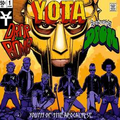 """MF DOOM Joins YOTA: Youth Of The Apocalypse's First Single """"Drop The Bomb"""""""