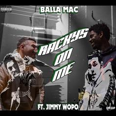 "Jimmy Wopo's Legacy Lives On In BallaMac's ""Racky's On Me"""