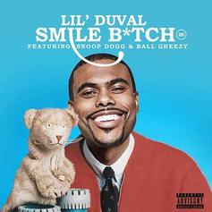 "Lil Duval, Snoop Dogg & Ball Greezy Are Living Their Best Lives On ""Smile Bitch"""