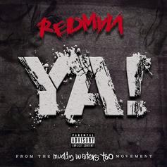 "Redman Returns With New Track ""Ya!"""