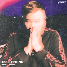 "Toronto's JETSET Is On His Way To The Top In ""Everything"""