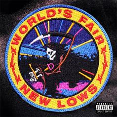 "World's Fair Debut Album, ""New Lows,"" Is A New Classic"