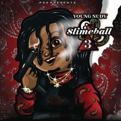 "Stream Young Nudy's ""Slimeball 3"" Project"