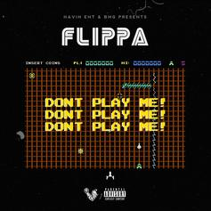 "Skippa Da Flippa Drops Off New Song ""Don't Play Me"""