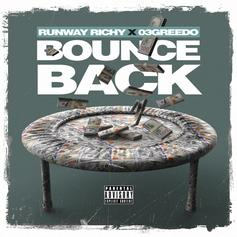 "03 Greedo Assists Runway Richy On ""Bounce Back"""
