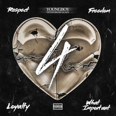 "YoungBoy Never Broke Again Drops ""4Respect 4Freedom 4Loyalty 4WhatImportant"""