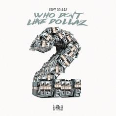 "Zoey Dollaz Drops ""Who Don't Like Dollaz 2"" Ft. Tory Lanez, Moneybagg Yo & More"