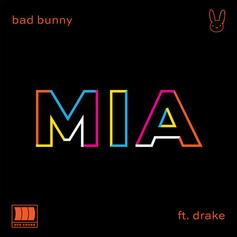 """Drake's Highly-Anticipated """"MIA"""" Collaboration With Bad Bunny Is Finally Here"""