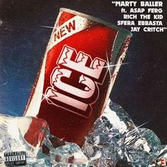 """Marty Baller Taps A$AP Ferg, Rich The Kid, Jay Critch & Sfera Ebbasta For """"ICE"""""""