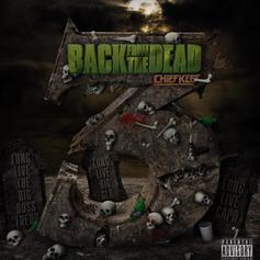 """Stream Chief Keef's 8th Project of '18: """"Back From The Dead 3"""""""