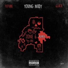 """Future & 6LACK Guest On Young Nudy's """"Zone 6"""" Remix"""