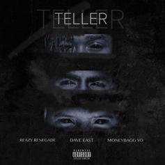 """Dave East & Moneybagg Yo Join Forces On Reazy Renegade's """"Teller"""""""