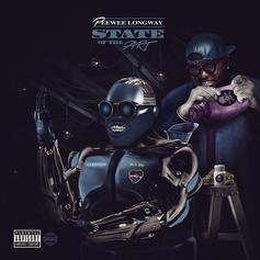 """Peewee Longway Drops """"State Of The Art"""" Featuring Gucci Mane, Plies, Quavo, & More"""
