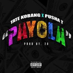 "Pusha-T Impresses On Tate Kobang's New Song ""Payola"""