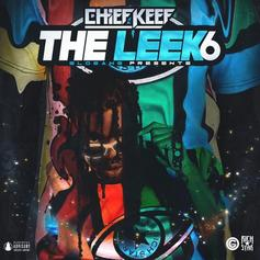 "Chief Keef Drops Off ""The Leek Vol. 6"" Ft. Tadoe & OJ Da Juiceman"