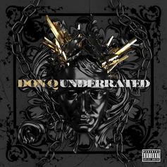 "Don Q Drops Off ""Underrated"" Ft. G Herbo & Q Money"