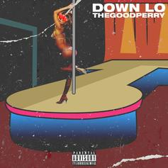 """TheGoodPerry Drops A New Twerk Anthem With """"Down Lo"""""""