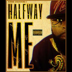 "KXNG Crooked Continues Weekly Slaughter With ""Halfway Me"""