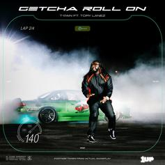 """T-Pain Enlists Tory Lanez For """"Getcha Roll On"""""""