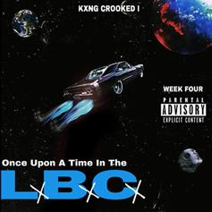 "KXNG Crooked Administers West Coast Heat On ""Once Upon A Time In The LBC"""
