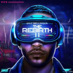 """Eric Bellinger Drops Off Sequel To """"The Rebirth"""""""