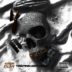 "Runway Richy Rhymes Over Iconic Sample In ""Trappin' Ain't Dead"""