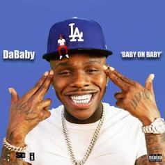 """Stream DaBaby's Debut """"Baby On Baby"""" Featuring Offset & Rich The Kid"""