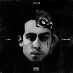 "Global Dan & G-Eazy Link Up Once Again On ""W.A.N.T.S."""