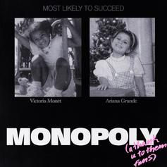 "Ariana Grande & Victoria Monét Collaborate On ""Monopoly"""