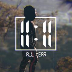"11:11 Shares New Track ""All Year"""