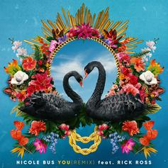 """Rick Ross Assists Nicole Bus On """"You (Remix)"""""""