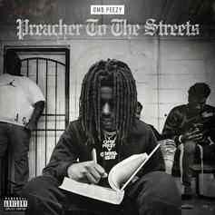 "OMB Peezy Drops Off ""Preacher Of The Streets"" Ft. T.I., G-Eazy. Lil Durk & More"