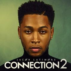 "Jacob Latimore Has Arrived With ""Connection 2"""