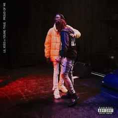 "Young Thug & Lil Keed's ""Proud Of Me"" Is A Family Affair"