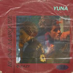 "Yuna & G-Eazy Come Together Again On New Single ""Blank Marquee"""
