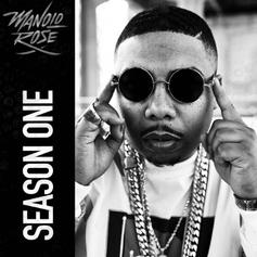 "Manolo Rose Drops Off His Latest Tape ""Season One"""