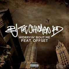"BJ The Chicago Kid & Offset Flex On The Haters On ""Worryin' Bout Me"""
