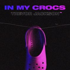 """Trevor Jackson Nears """"Rough Drafts, Pt. 2"""" With """"In My Crocs"""""""