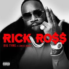 "Rick Ross Comes Through With ""Big Tyme"" Ft. Swizz Beatz"