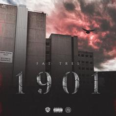 """Fat Trel Is Back With His New Project """"1901"""""""