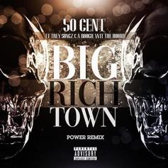 """50 Cent Releases """"Big Rich Town"""" Remix With A Boogie Wit Da Hoodie & Trey Songz"""