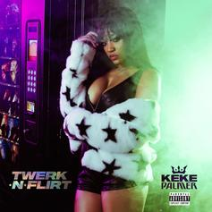 "Keke Palmer Addresses The Drought With New ""Twerk N Flirt"" Single"