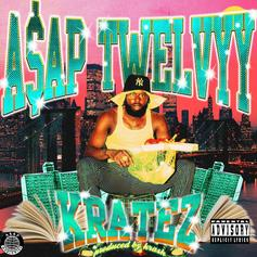 "A$AP Twelvyy Comes Through With A Double Dose On ""Kratez"""