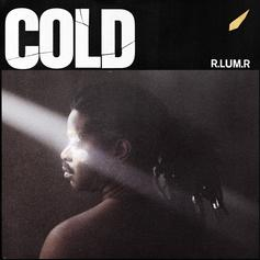"R.LUM.R Crafts New ""Cold"" Single"