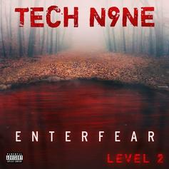 "Tech N9ne's ""ENTERFEAR Level 2"" Features Krizz Kaliko & More"