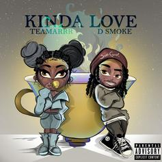 """TeaMarr Enlists D Smoke For Remix To """"Kinda Love"""""""