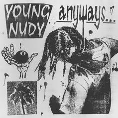 """Young Nudy Releases New Project """"Anyways"""""""