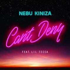 "Nebu Kiniza & Lil Tecca Reflect On Their Hardships On ""Can't Deny"""
