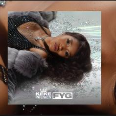 """Keke Palmer Sings About Cheating & Late Night Creeping On """"FYG"""""""